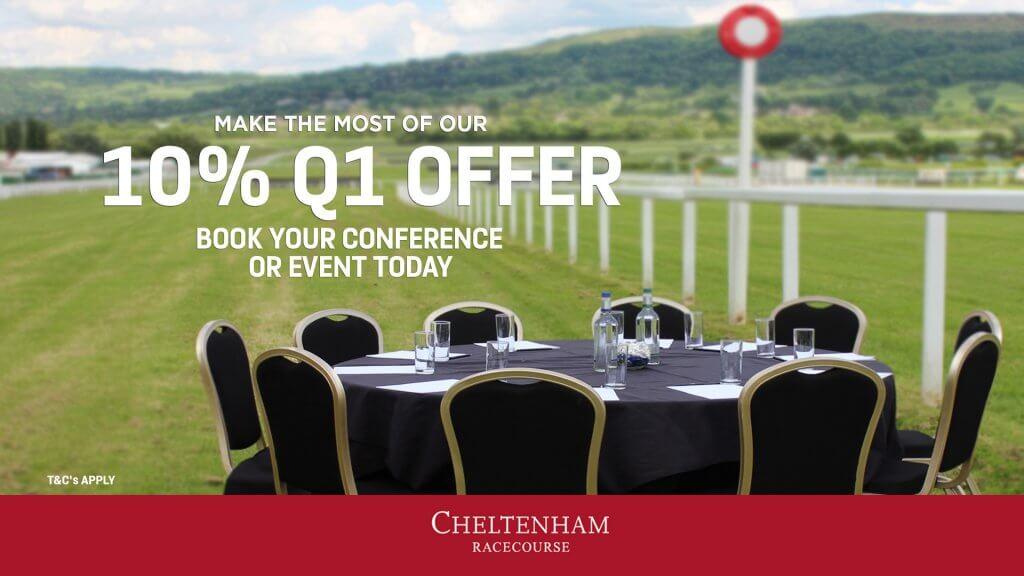 Q1 C&E Offer at Cheltenham Racecourse